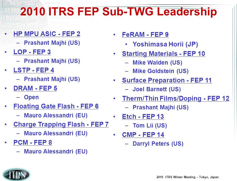 2010 ITRS FEP Sub-TWG Leadership