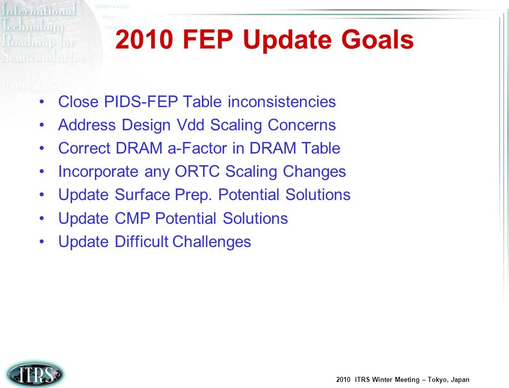 2010 FEP Update Goals Close PIDS-FEP Table inconsistencies