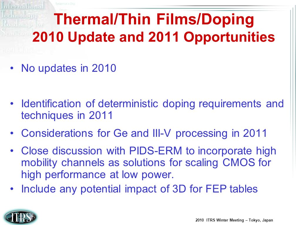 Thermal/Thin Films/Doping 2010 Update and 2011 Opportunities