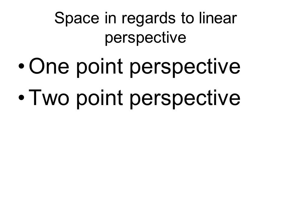Space in regards to linear perspective