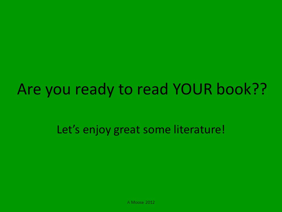 Are you ready to read YOUR book