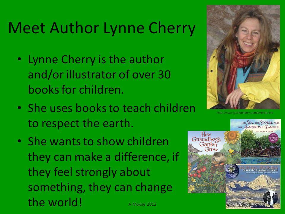 Meet Author Lynne Cherry