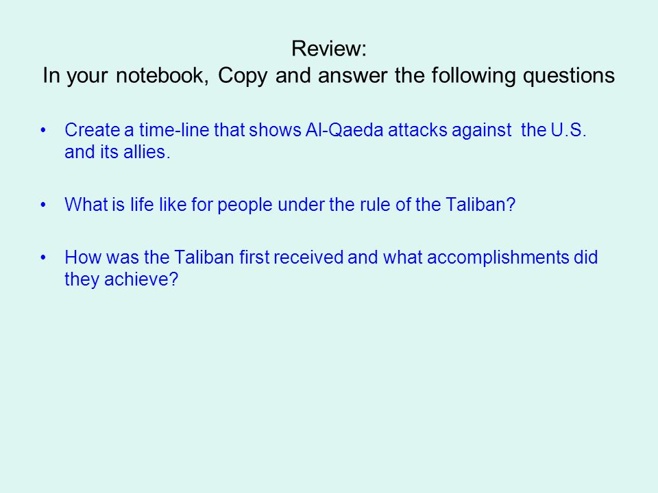 Review: In your notebook, Copy and answer the following questions