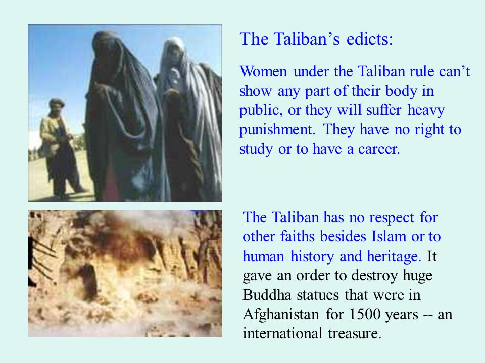 The Taliban's edicts: