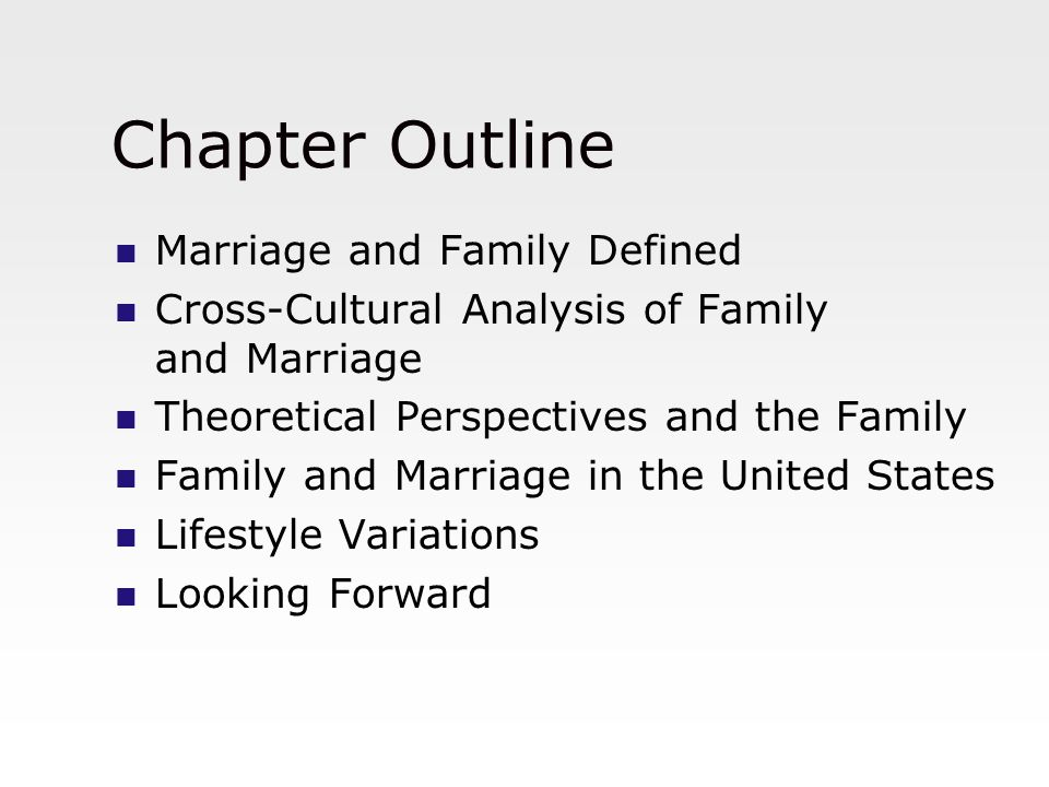 chapter 1 marriages and families over M forms of marriage:  trends among contemporary american marriages and families  (1) perpetual conflict over scarcity of resources (power, wealth, prestige, .