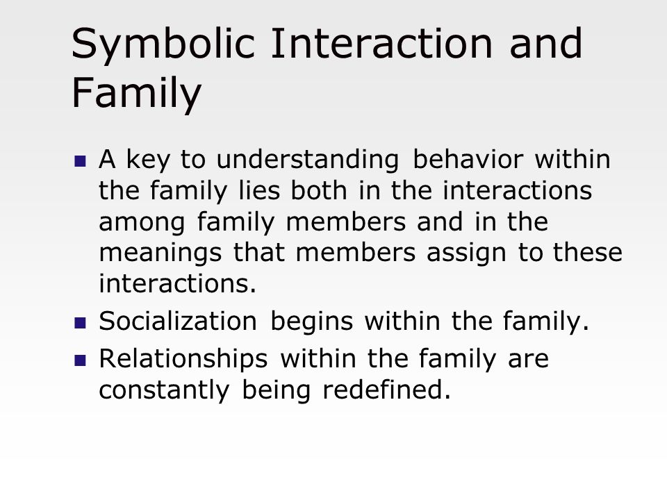 symbolic interaction family relationship goals