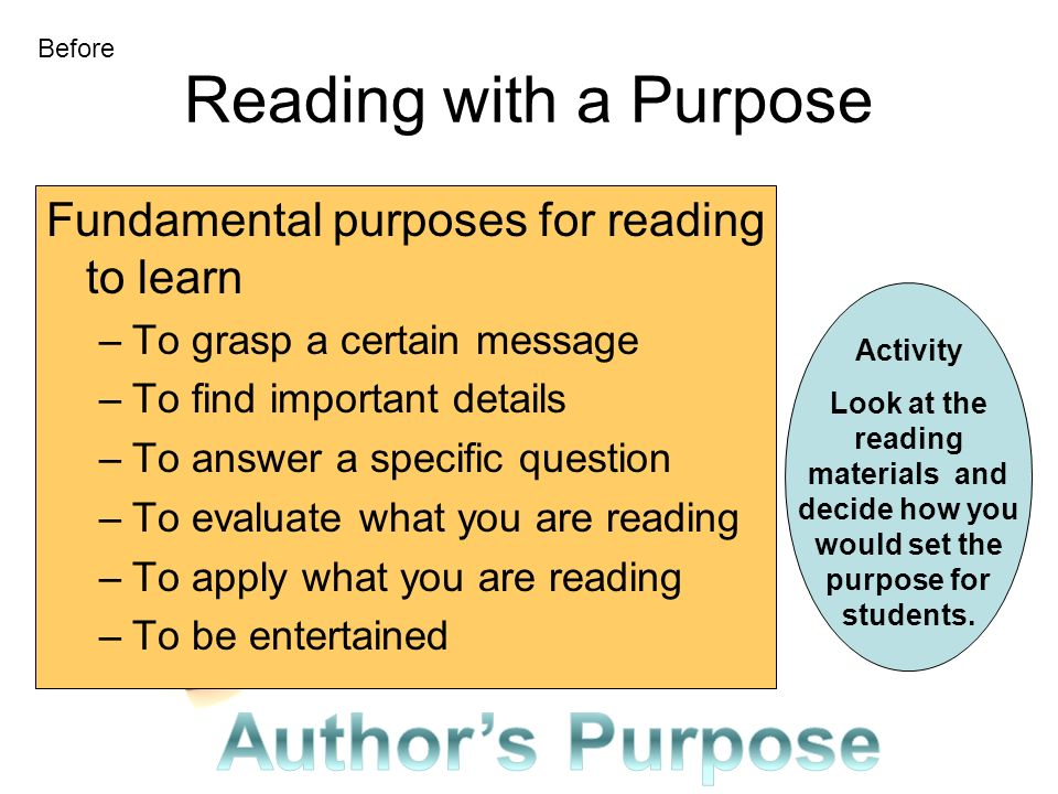Author's Purpose Reading with a Purpose