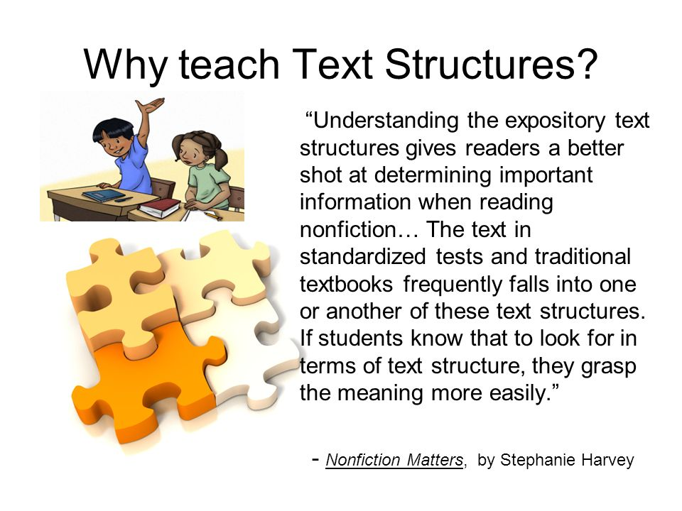 Why teach Text Structures