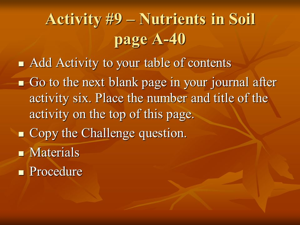 Activity #9 – Nutrients in Soil page A-40