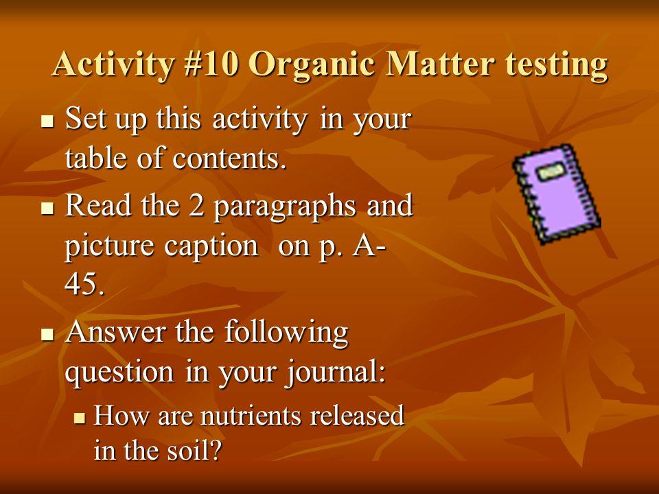 Activity #10 Organic Matter testing