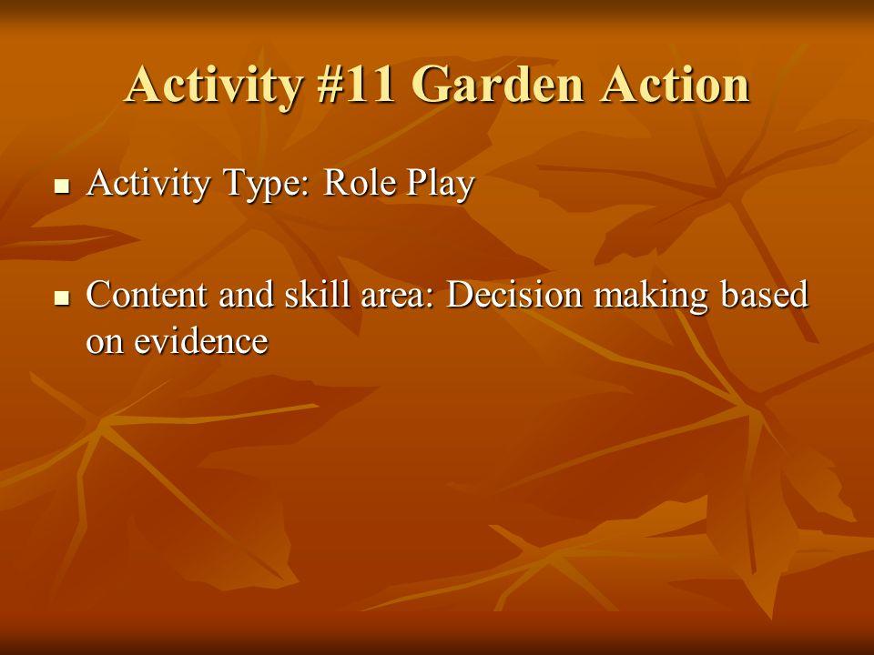 Activity #11 Garden Action