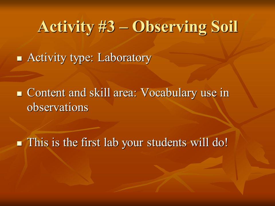Activity #3 – Observing Soil