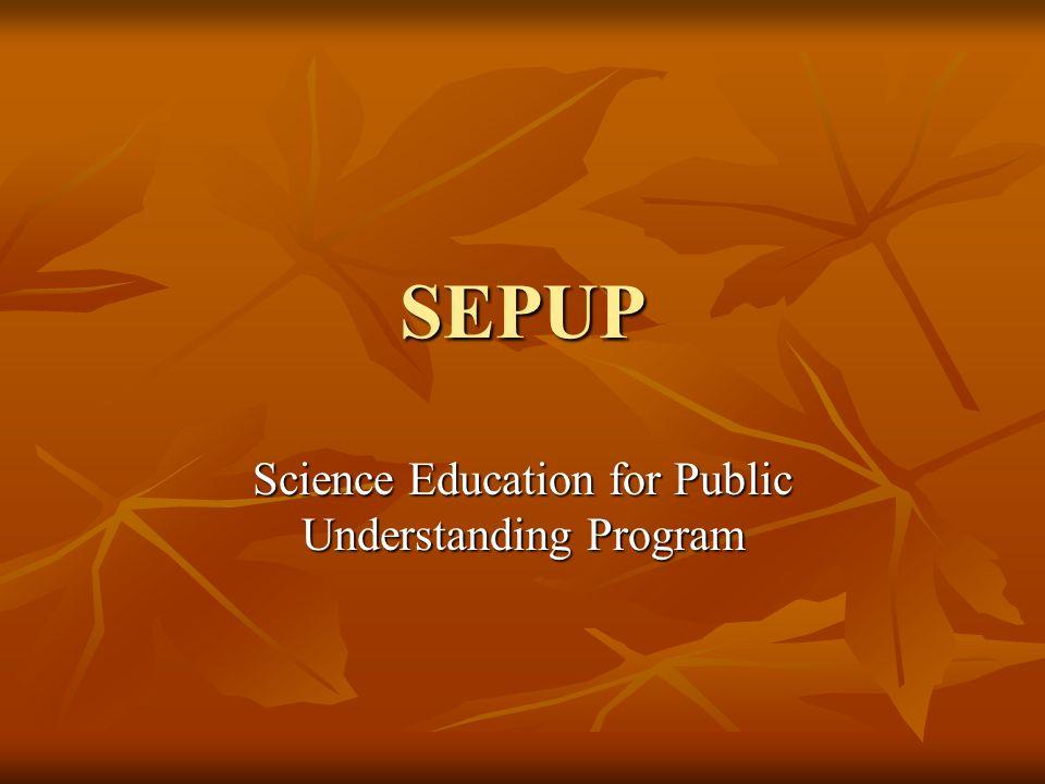 Science Education for Public Understanding Program