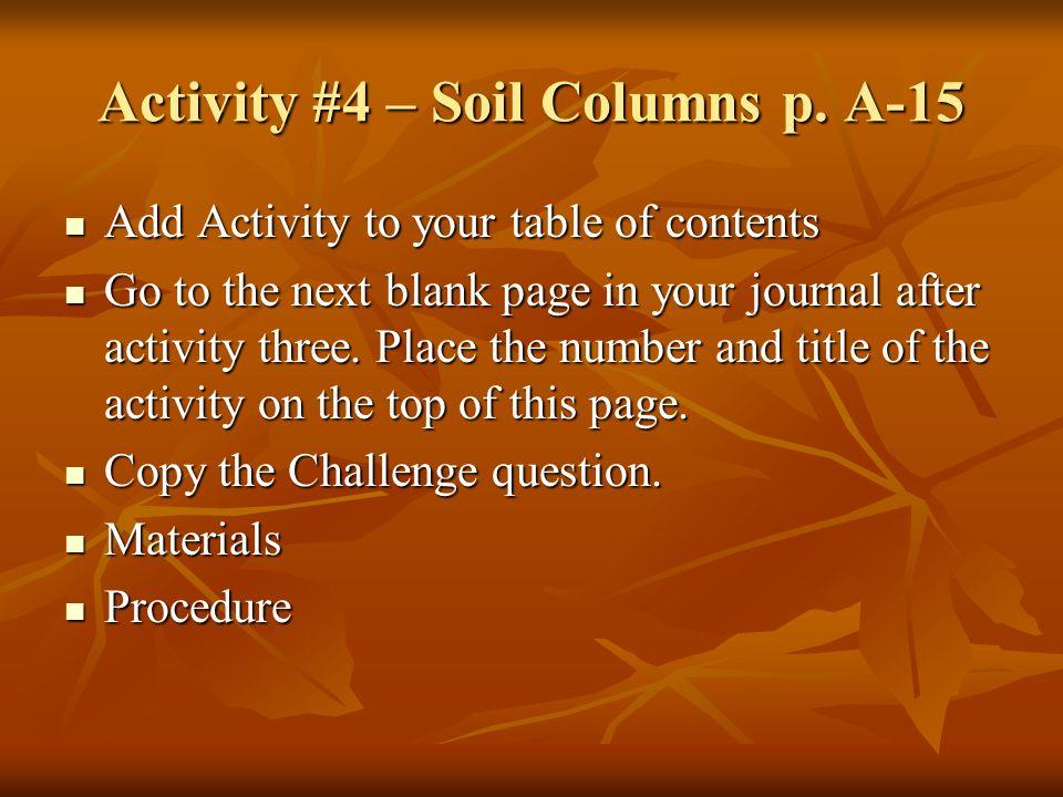 Activity #4 – Soil Columns p. A-15