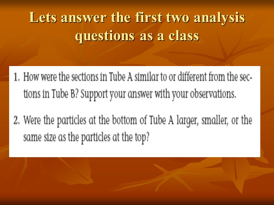 Lets answer the first two analysis questions as a class