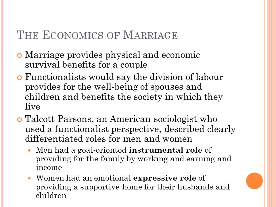 economic role of the spouse The loss of informal care due to the death of the spouse could  not much known  is about the economic value of this preventive role of the.