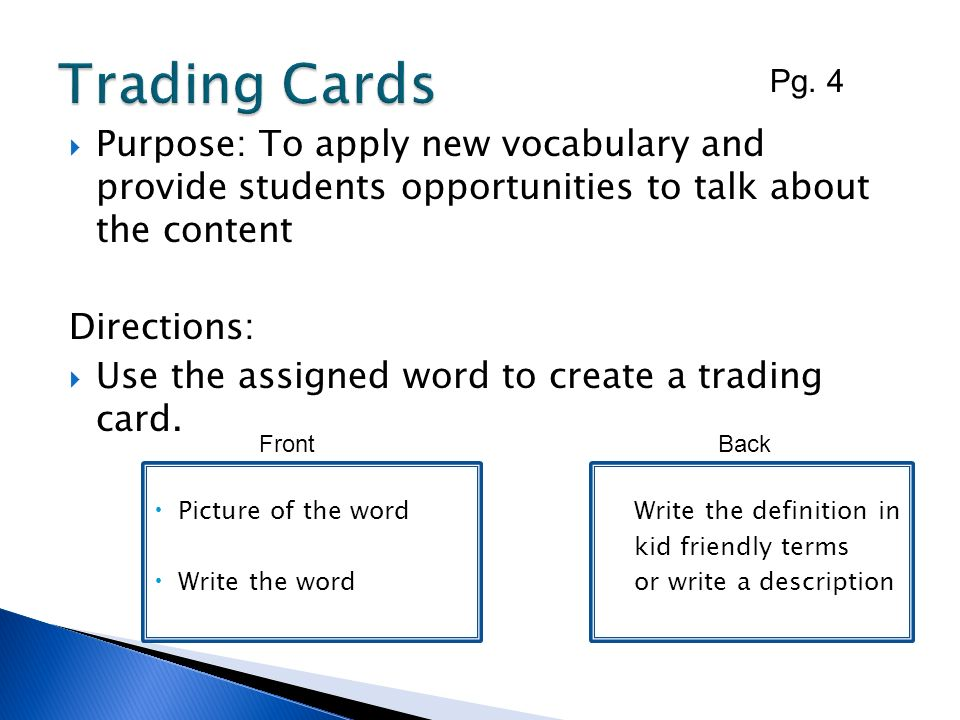 Trading Cards Pg. 4. Purpose: To apply new vocabulary and provide students opportunities to talk about the content.