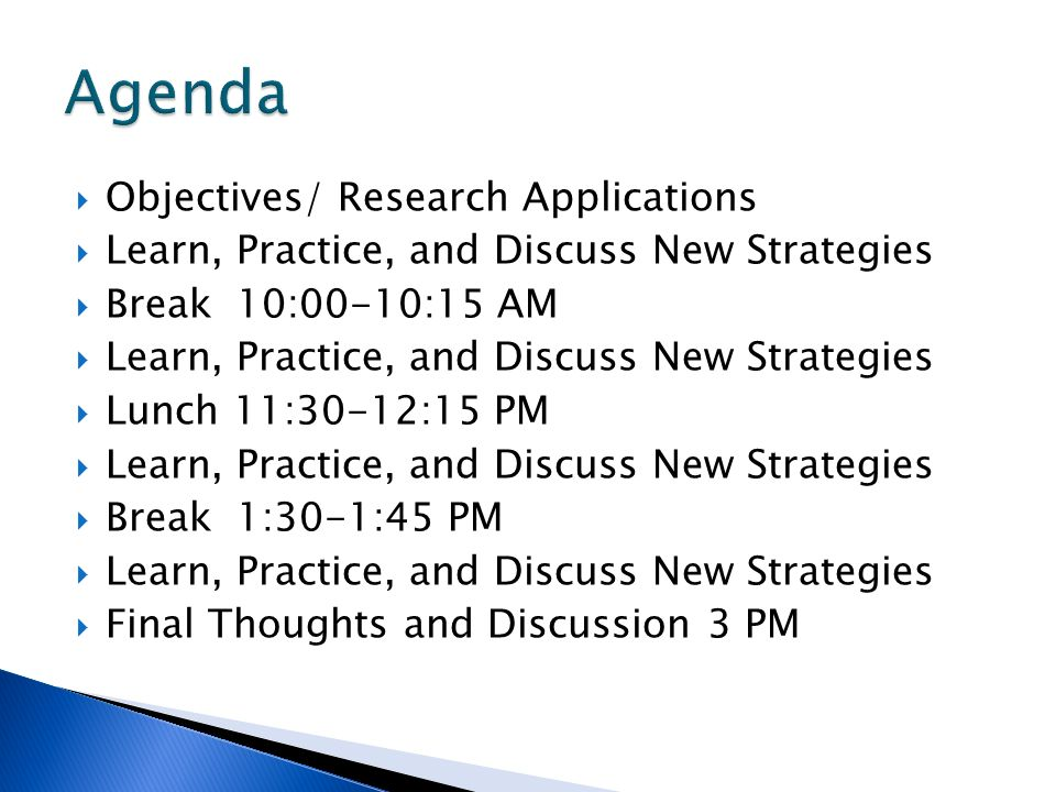 Agenda Objectives/ Research Applications