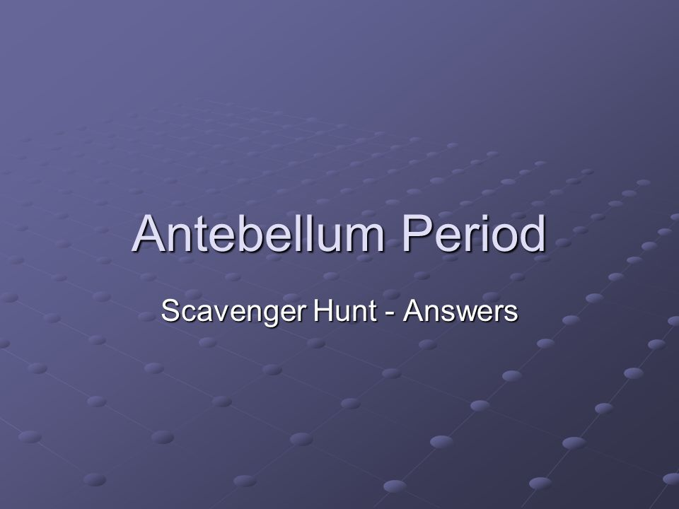 Scavenger Hunt - Answers