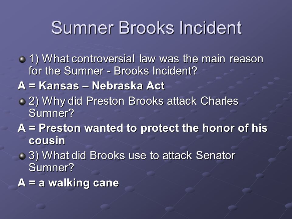 Sumner Brooks Incident