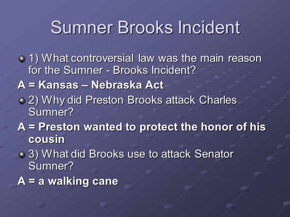 Sumner Brooks Incident