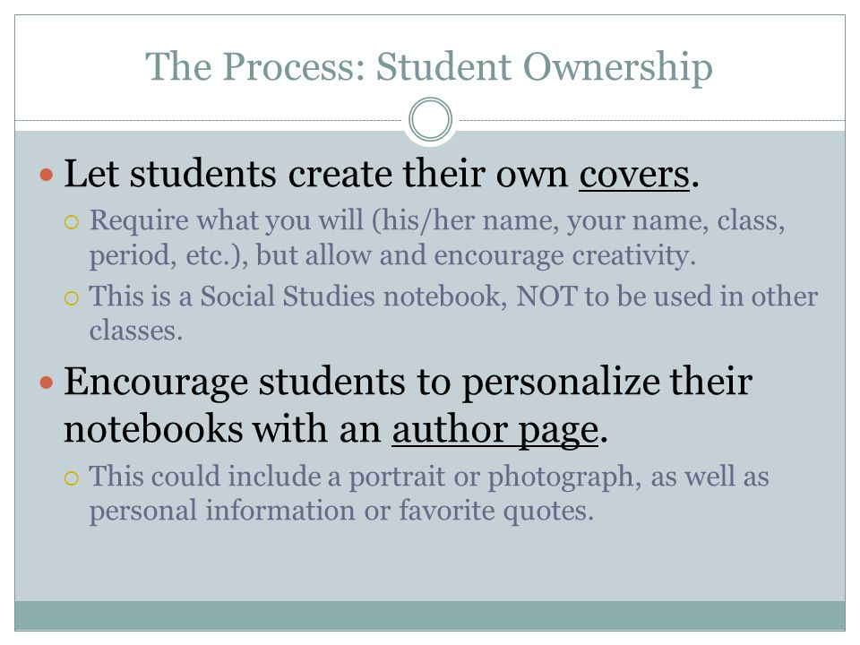 The Process: Student Ownership