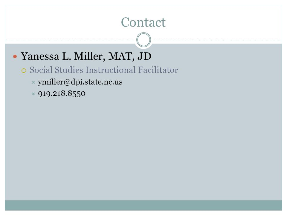 Contact Yanessa L. Miller, MAT, JD