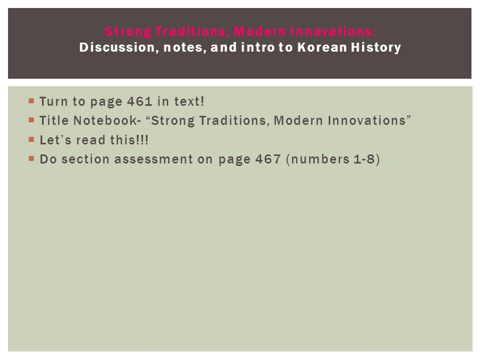Strong Traditions, Modern Innovations: Discussion, notes, and intro to Korean History
