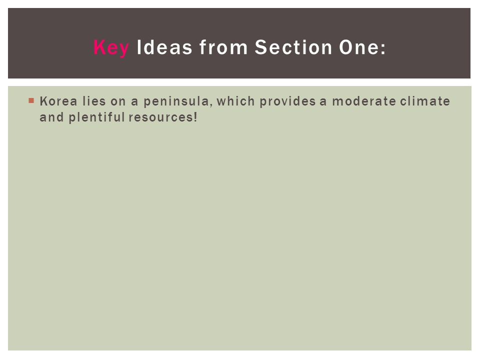 Key Ideas from Section One: