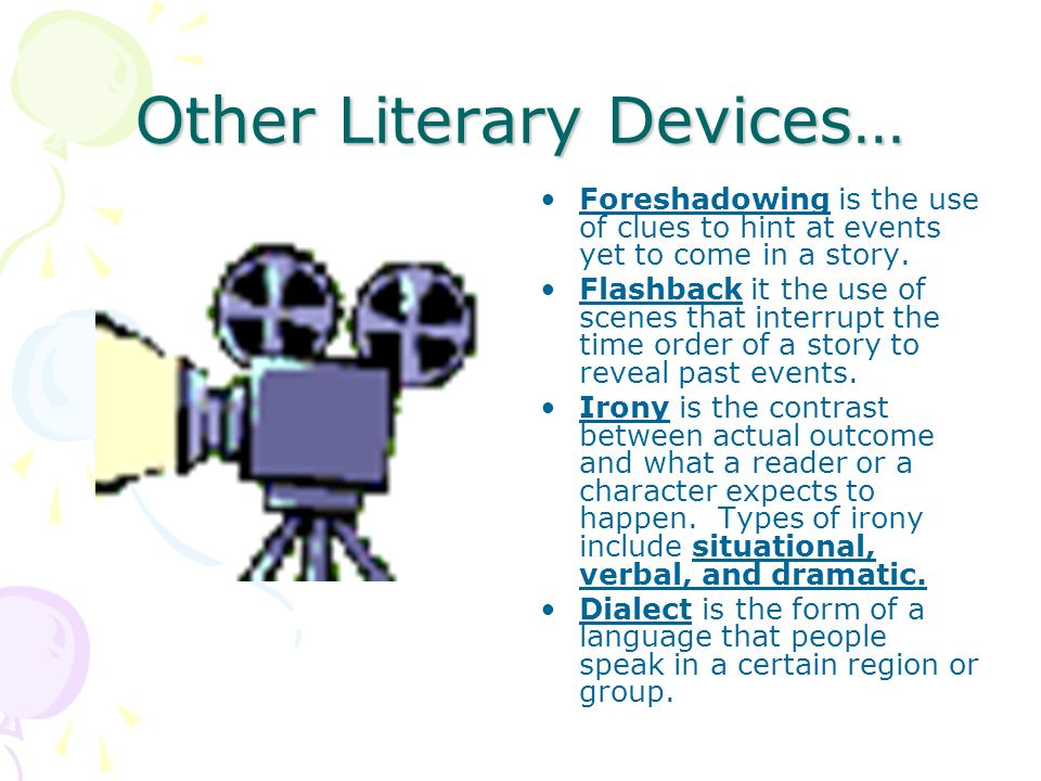 Other Literary Devices…