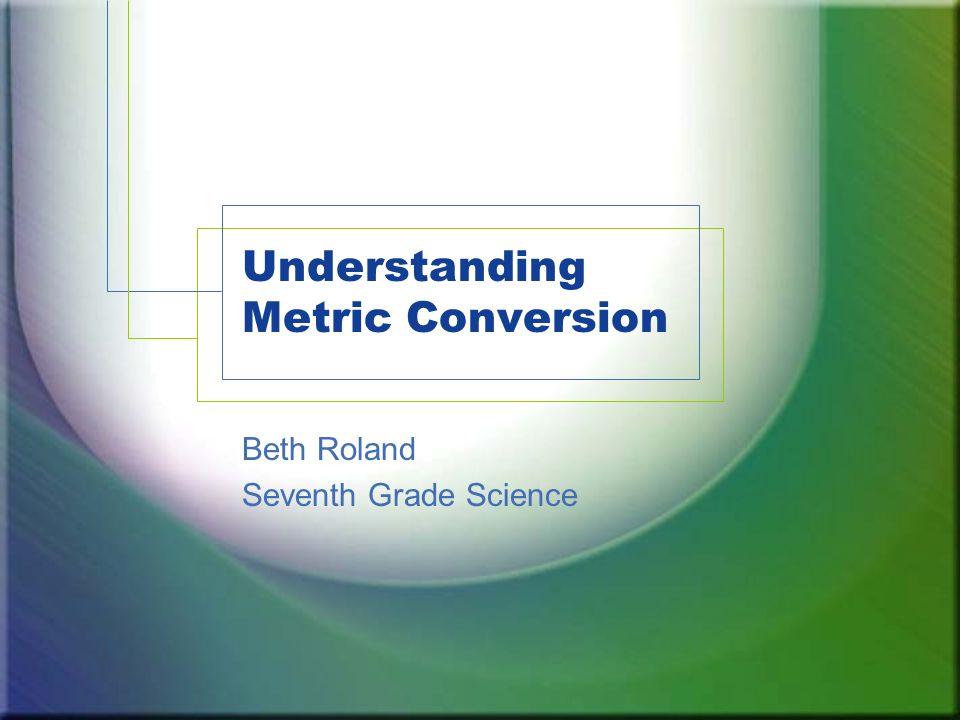 Understanding Metric Conversion