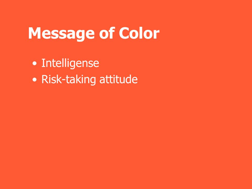 Message of Color Intelligense Risk-taking attitude