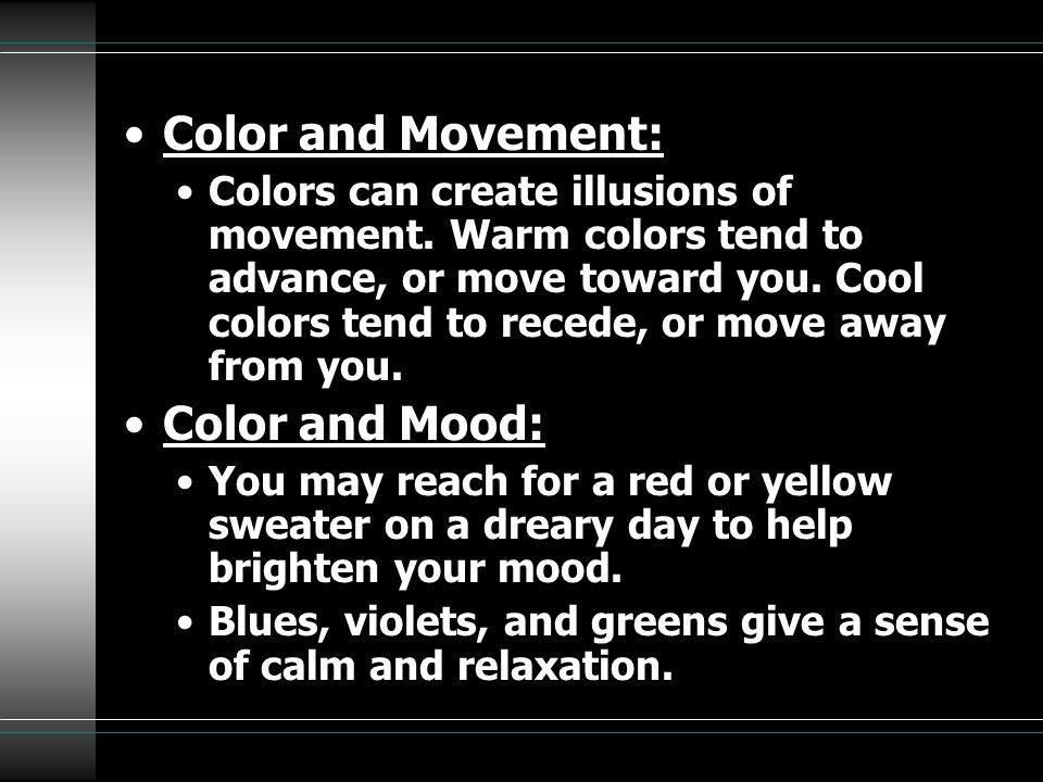 Color and Movement: Color and Mood: