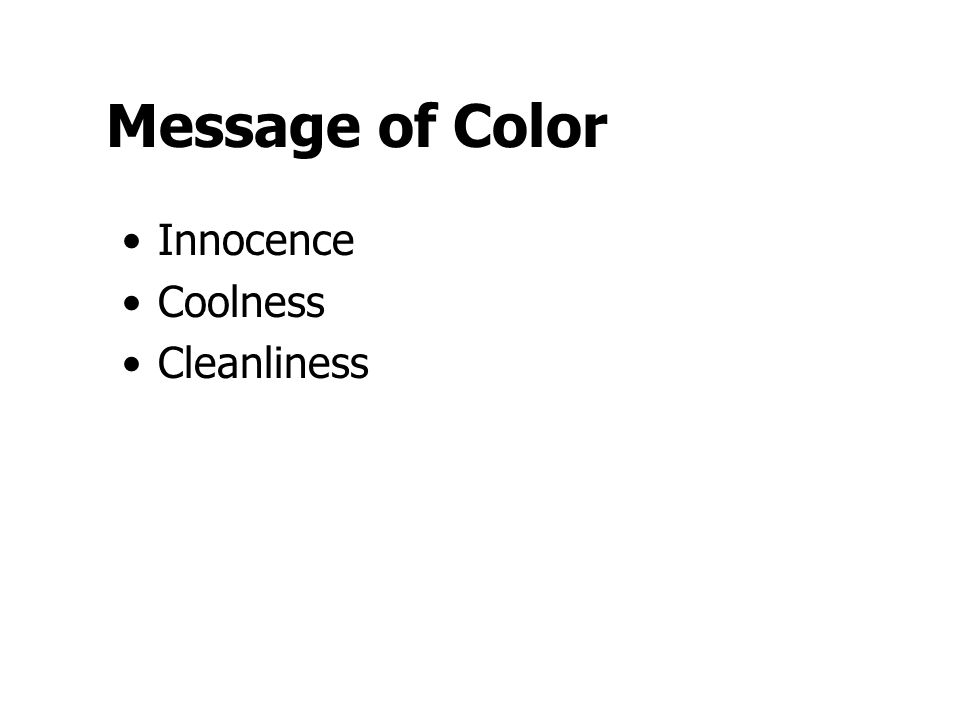 Message of Color Innocence Coolness Cleanliness