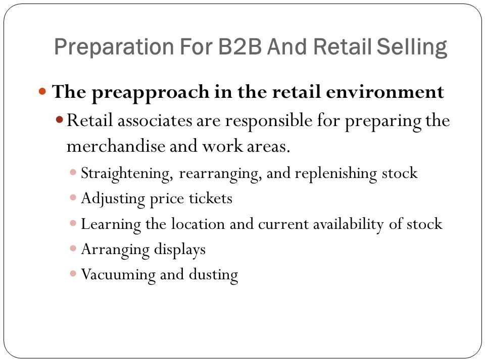 Preparation For B2B And Retail Selling