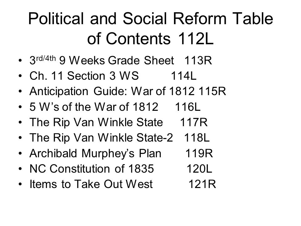 Political and Social Reform Table of Contents 112L