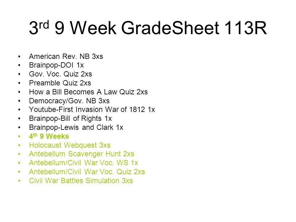 3rd 9 Week GradeSheet 113R American Rev. NB 3xs Brainpop-DOI 1x