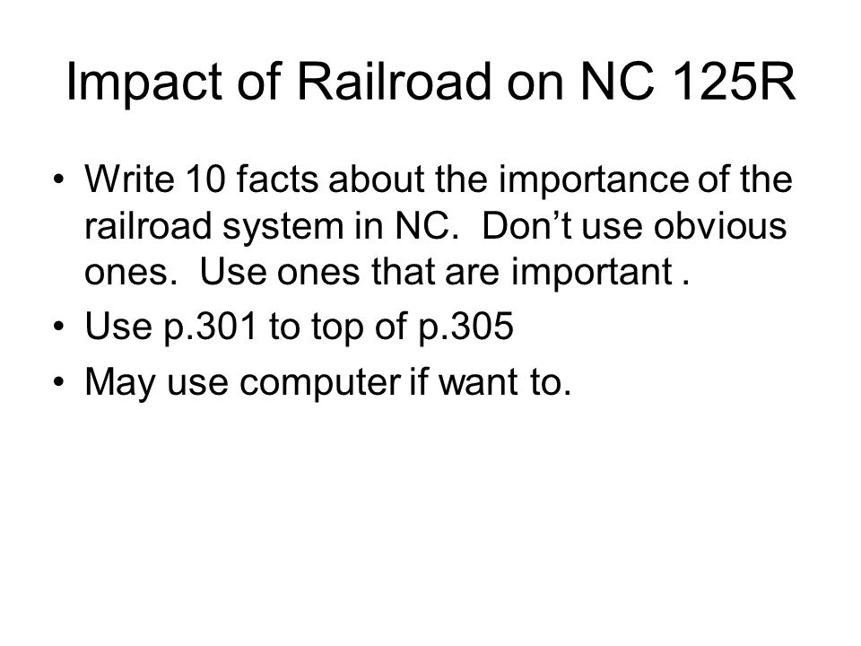 Impact of Railroad on NC 125R