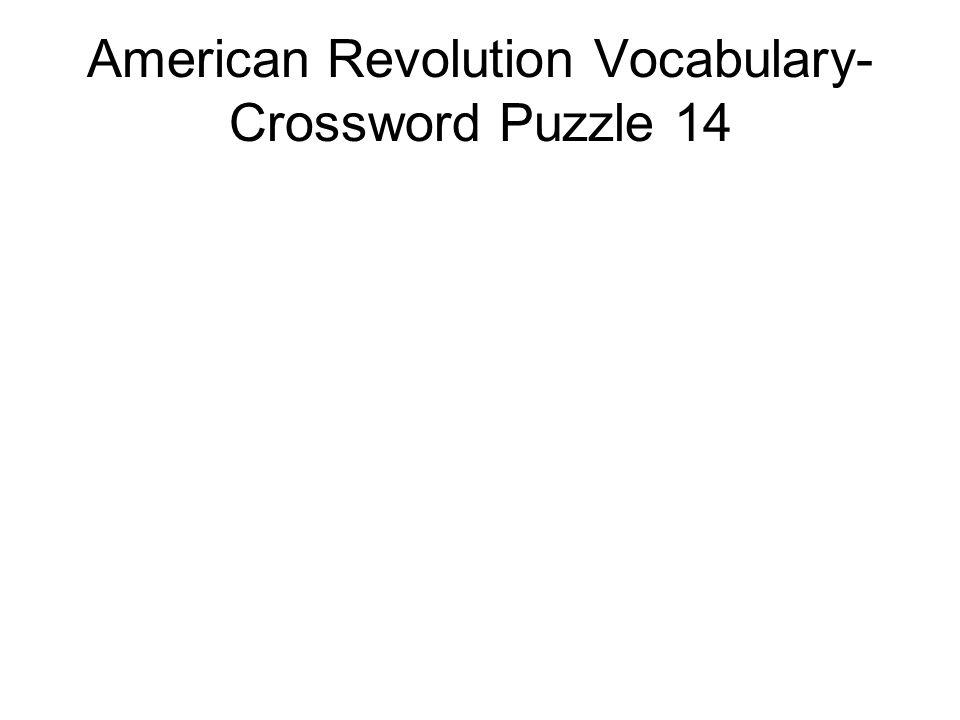 American Revolution Vocabulary-Crossword Puzzle 14