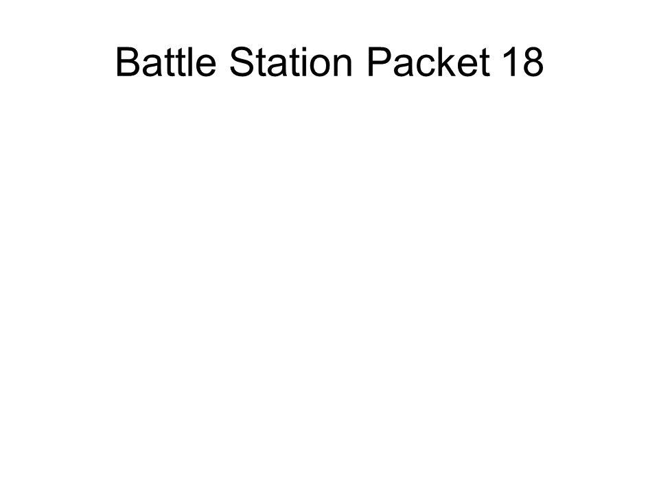 Battle Station Packet 18