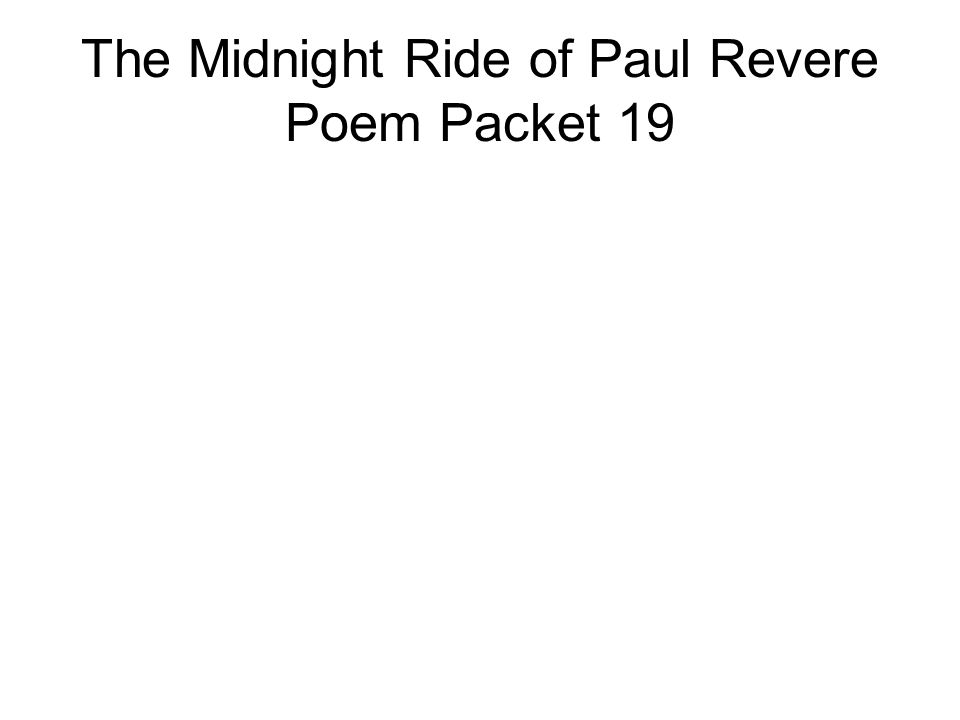 The Midnight Ride of Paul Revere Poem Packet 19