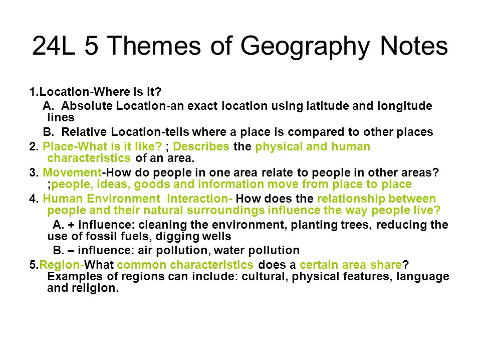 24L 5 Themes of Geography Notes