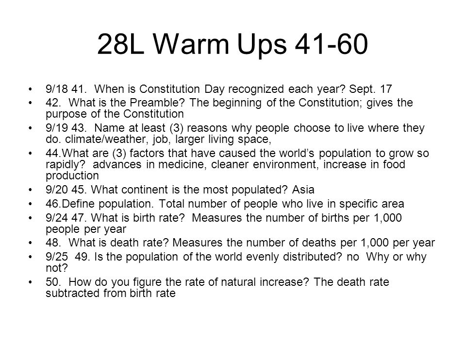 28L Warm Ups 41-60 9/18 41. When is Constitution Day recognized each year Sept. 17.