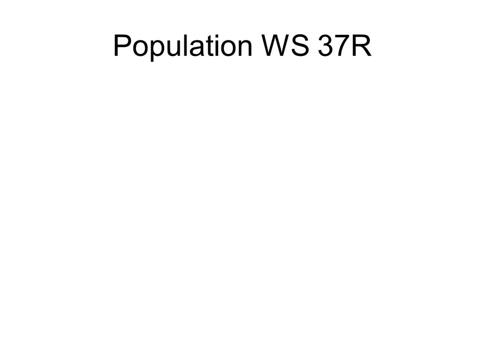 Population WS 37R
