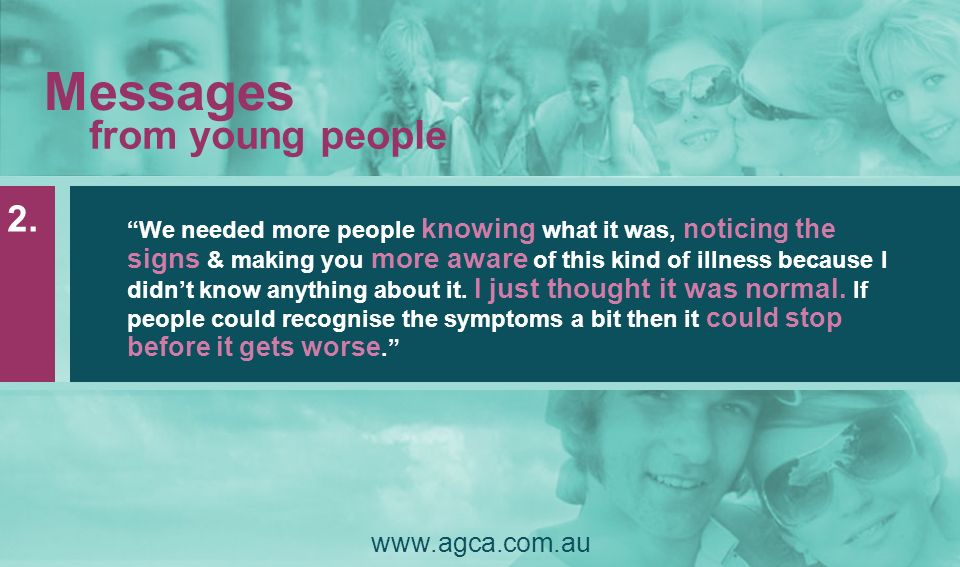 Messages from young people 2. www.agca.com.au