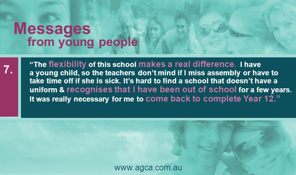 Messages from young people 7. www.agca.com.au