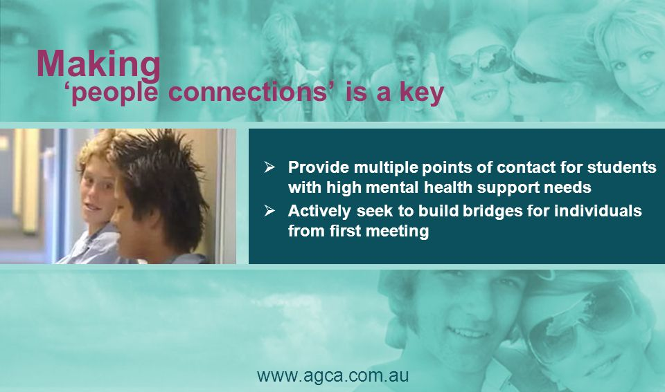Making 'people connections' is a key www.agca.com.au