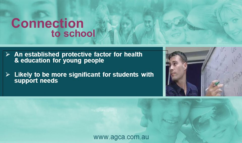 Connection to school www.agca.com.au