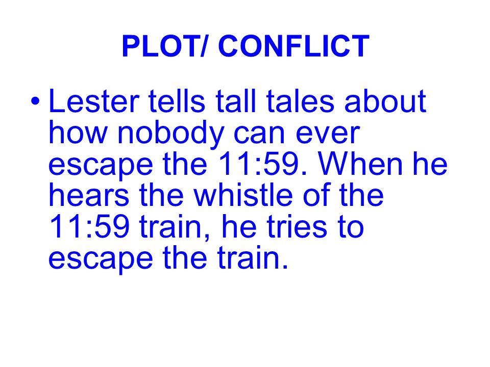 PLOT/ CONFLICT