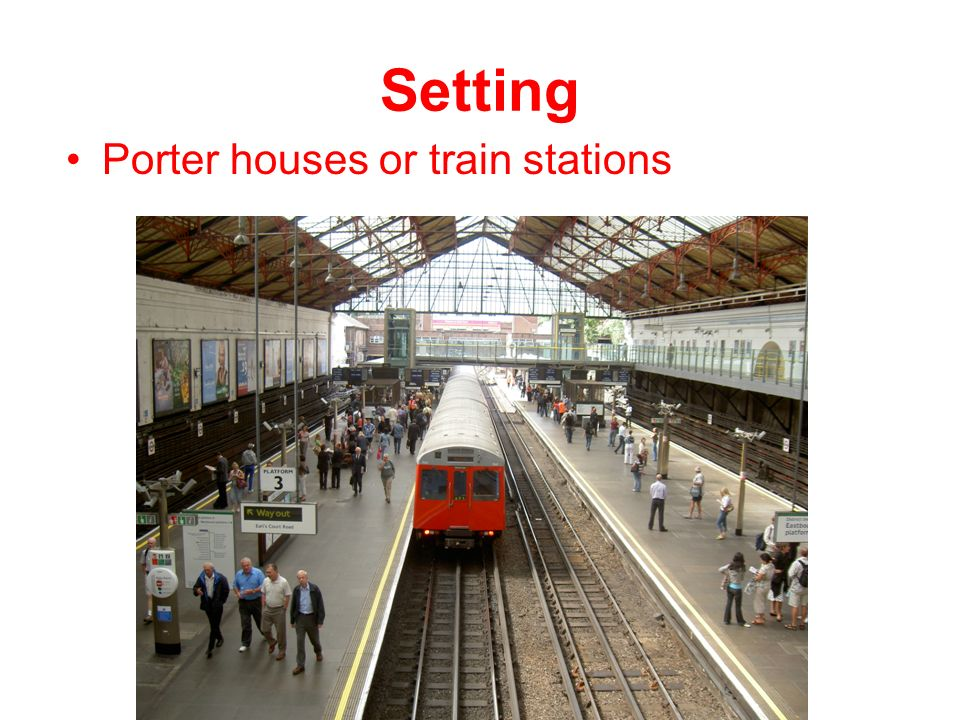 Setting Porter houses or train stations